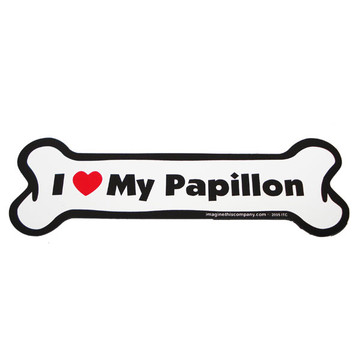 I Love My Papillion Bone Magnet