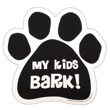 My Kids Bark Paw Magnet