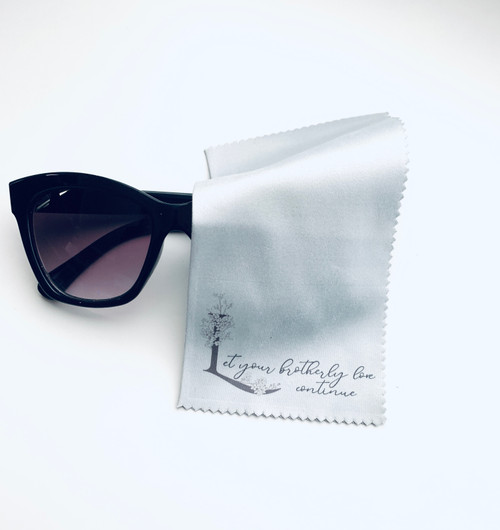 Let Your Brotherly Love Continue  Lens Cloth