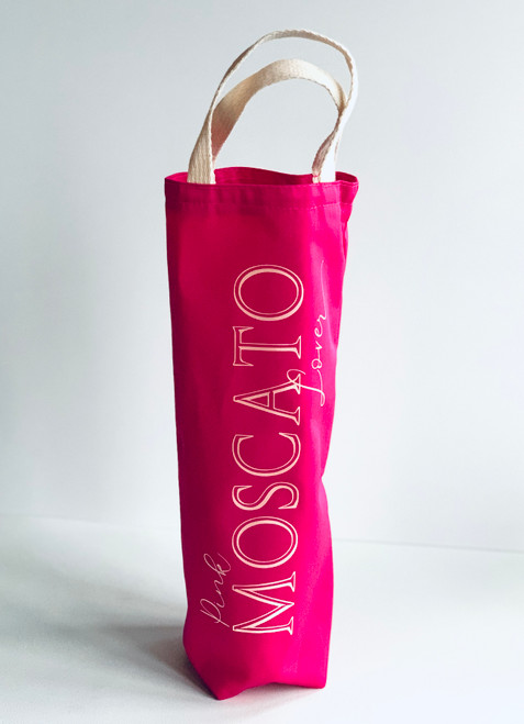 Pink Moscato Lover Wine Tote - Hot Pink Canvas