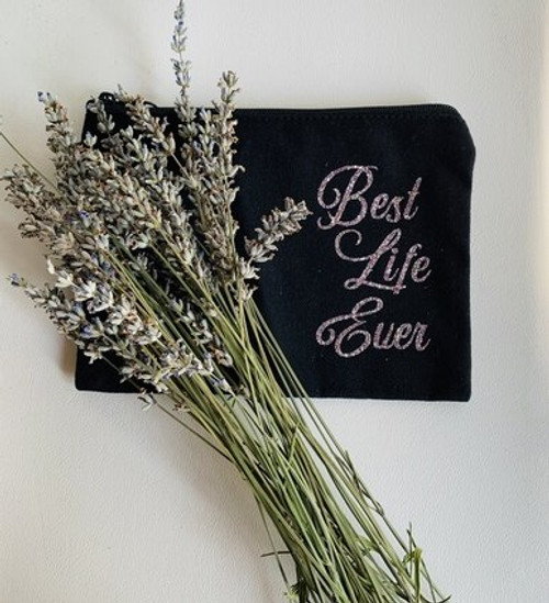 Best LIfe Ever Small Black Canvas Zippered Case