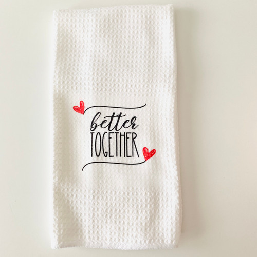 Better Together  Waffle Towel