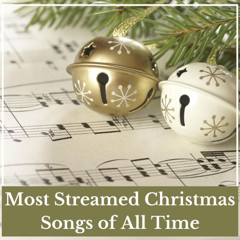 Most Streamed Christmas Songs of All Time