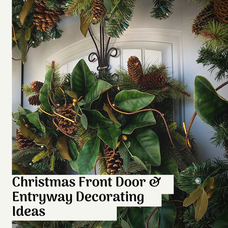 Christmas Front Door & Entryway Decorating Ideas