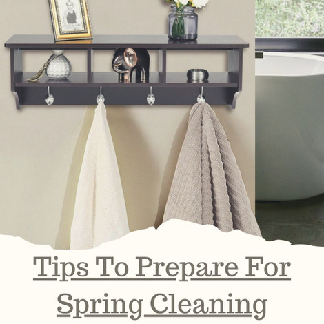 6 Tips To Prepare For Spring Cleaning