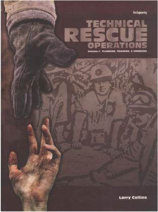 Technical Rescue Operations - Volume I