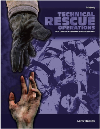 Technical Rescue Operations - Volume II