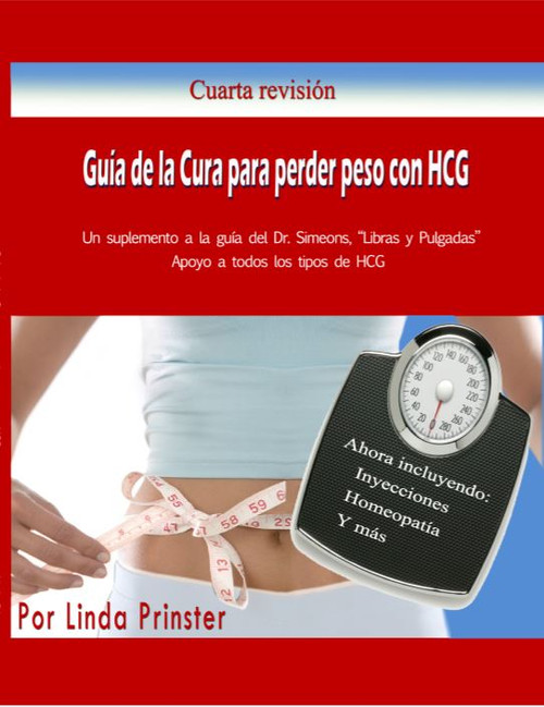 HCG Weight Loss Cure Guide Spanish Version | HCG Information | HCG Diet | HCG Diet Information | HCG Spanish Book