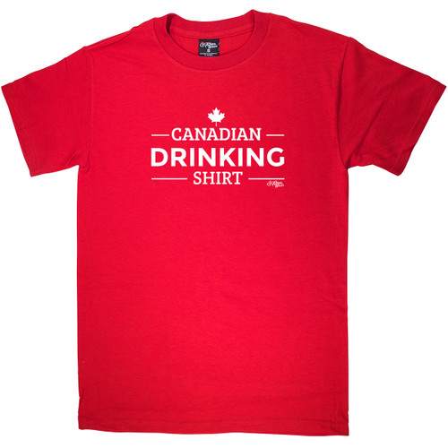 Canadian Drinking Shirt On Adult Tee