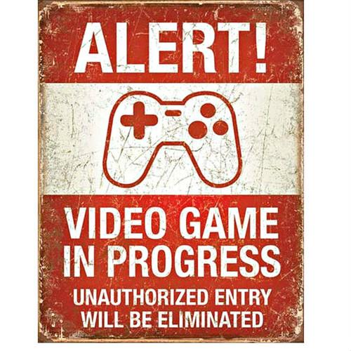 Alert Video Game in Progress Metal Sign