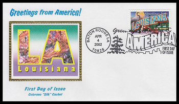 3578 / 34c Louisiana : Greetings From America Baton Rouge, LA Postmark Colorano Silk 2002 First Day Cover