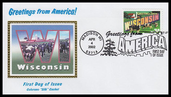 3609 / 34c Wisconsin : Greetings From America Madison, WI Postmark Colorano Silk 2002 First Day Cover