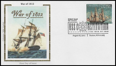 4703 / 45c The War of 1812 : USS Constitution 2012 Colorano Silk FDC