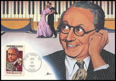2110 / 22c Jerome Kern : Performing Arts Series 1985 Fleetwood Maximum Card