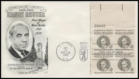 1136 / 4c Ernst Reuter : Champions of Liberty Plate Block 1959 Fleetwood FDC