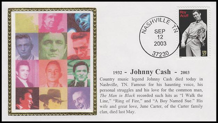 Johnny Cash Death / Memorial Cover With Early Use Roy Acuff Stamp Colorano Silk 2003
