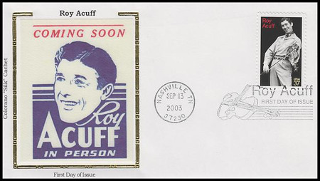 3812 / 37c Roy Acuff : Country Singer 2003 Colorano Silk First Day Covers
