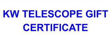 KW TELESCOPE GIFT CERTIFICATE $50