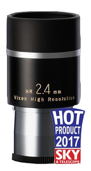 Vixen HR 2.4mm Eyepiece