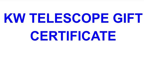 KW TELESCOPE GIFT CERTIFICATE
