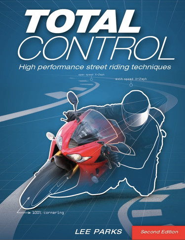 Total Control High Performance Street Riding 2nd Edition