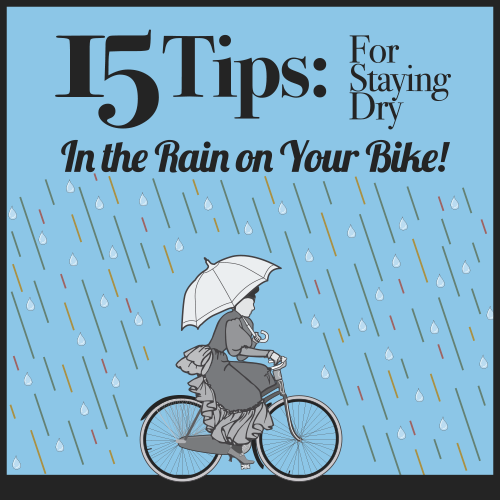 15 tips for staying dry on your bike