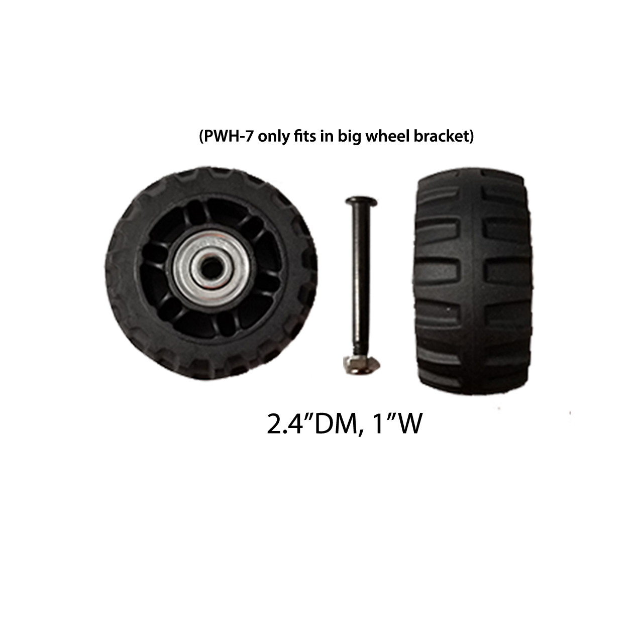 "Extra Large Front and back wheels - PWH-7 (2.4""DM/1""W) / A quantity of 1 is 2 wheels"
