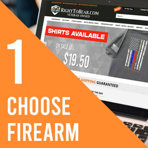 Step 1, Choose Firearm
