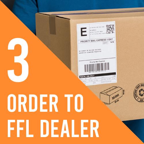 Step 3, Order to FFL Dealer