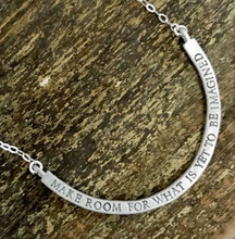 Make Room for What is Yet to be Imagined Necklace