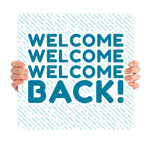 COVID ReOpen Handheld - Style 8 - Welcome Back