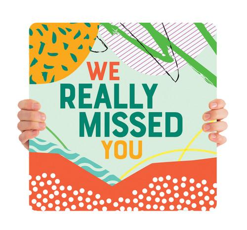 ReOpen Handheld - Scrapbook - We Really Missed You
