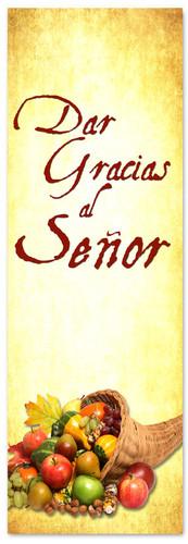 Cornucopia Spanish banner for church - Dar Gracias al Senor