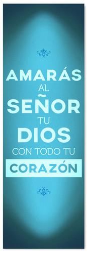 azul Spanish church banner - Amaras al senor tu dios con todo tu corazon