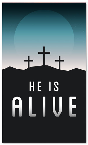 He is Alive banner