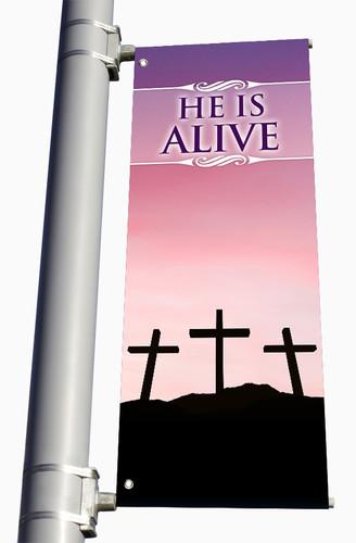 Easter Parking lot banner He is Alive