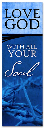 Love God with all your Soul