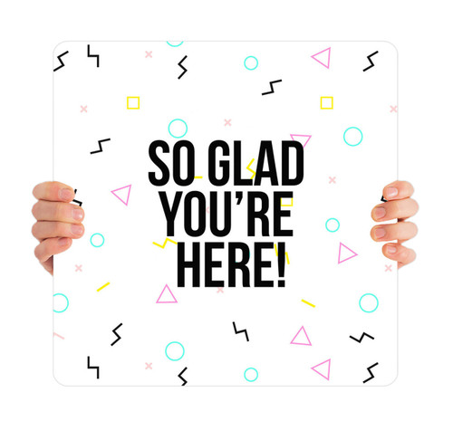 Glad You're Here White Pattern HH005