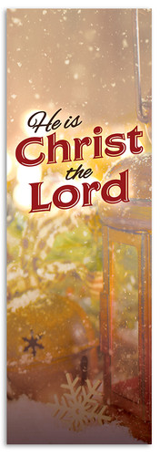 Lantern He is Christ the Lord Christmas Banner