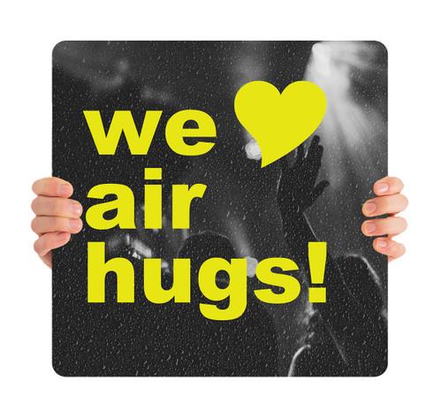 COVID ReOpen Handheld - Style 2 - We Love Air Hugs