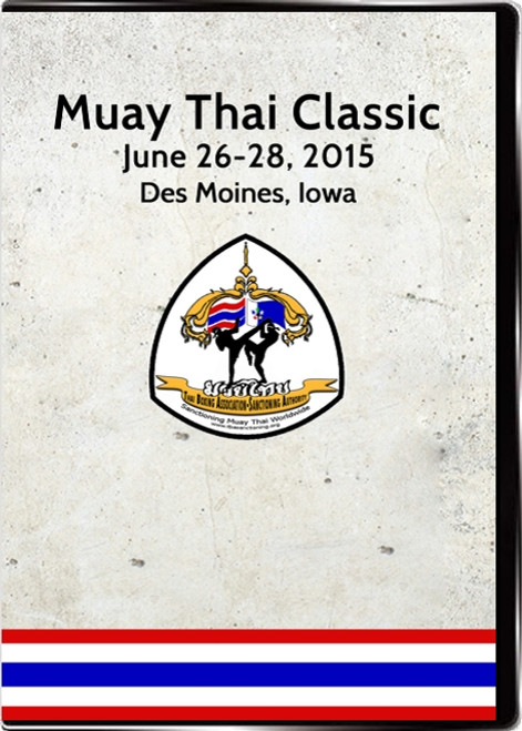 Muay Thai Classic 2015: Full Tournament Set