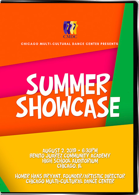 Chicago Multi-Cultural Dance Center Summer Showcase 2019 Video
