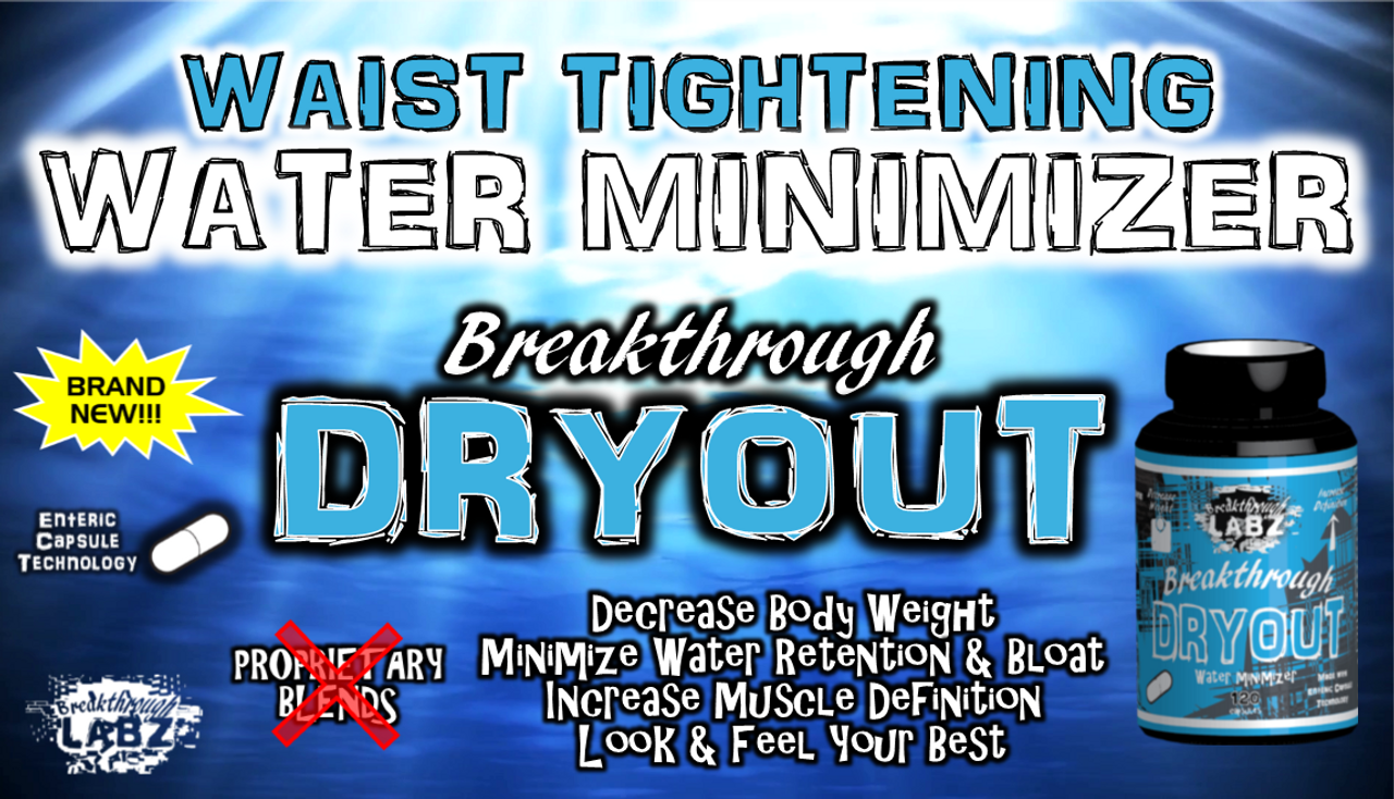 Breakthrough DRYOUT: Minimize Water Retention & Expose Lean Muscle