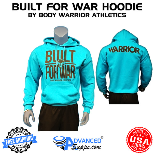 built for war hoodie, teal, body warrior athletics
