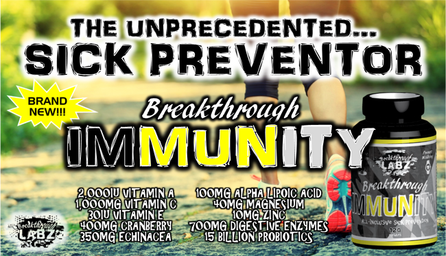 ​Breakthrough IMMUNITY: The Unprecedented Sick Preventer!