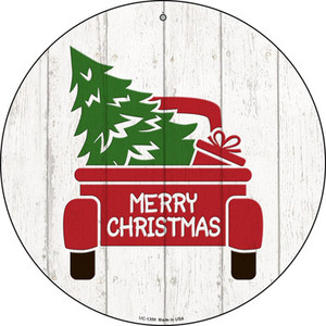 Christmas Tree In Truck Bed Wholesale Novelty Small Metal Circular Sign UC-1359