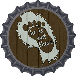 He Is Out There Wholesale Novelty Metal Bottle Cap BC-1351