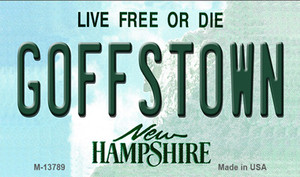 Goffstown New Hampshire Wholesale Novelty Metal Magnet M-13789