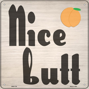 Nice Butt Wholesale Novelty Mini Metal Square Sign MSQ-1136