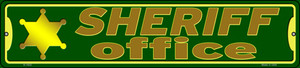 Sheriff Office Wholesale Novelty Small Metal Street Sign K-1622